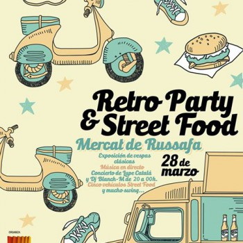 Retro Party Street Food en el Mercat de Russafa
